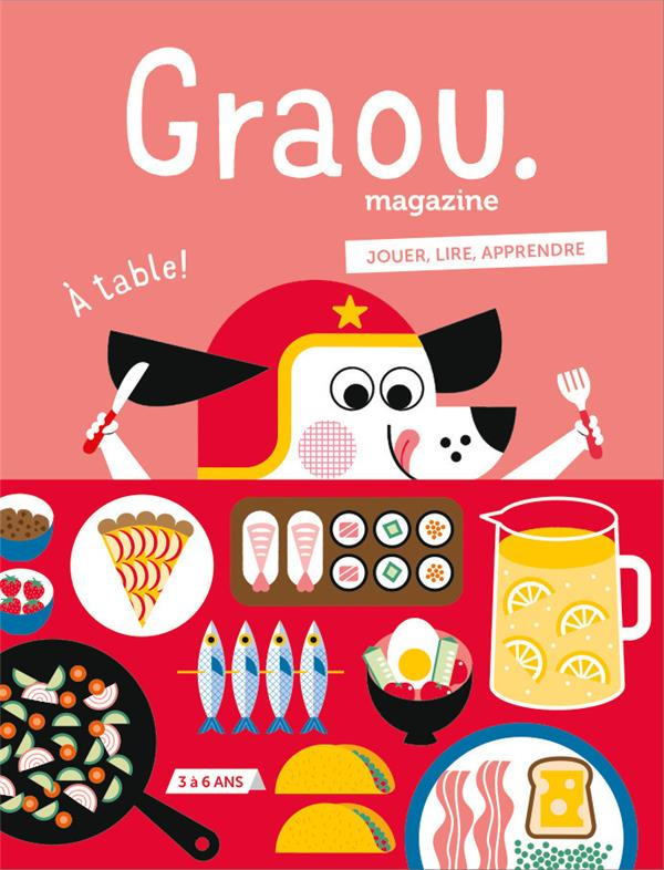 MAGAZINE GRAOU N 8 - A TABLE !